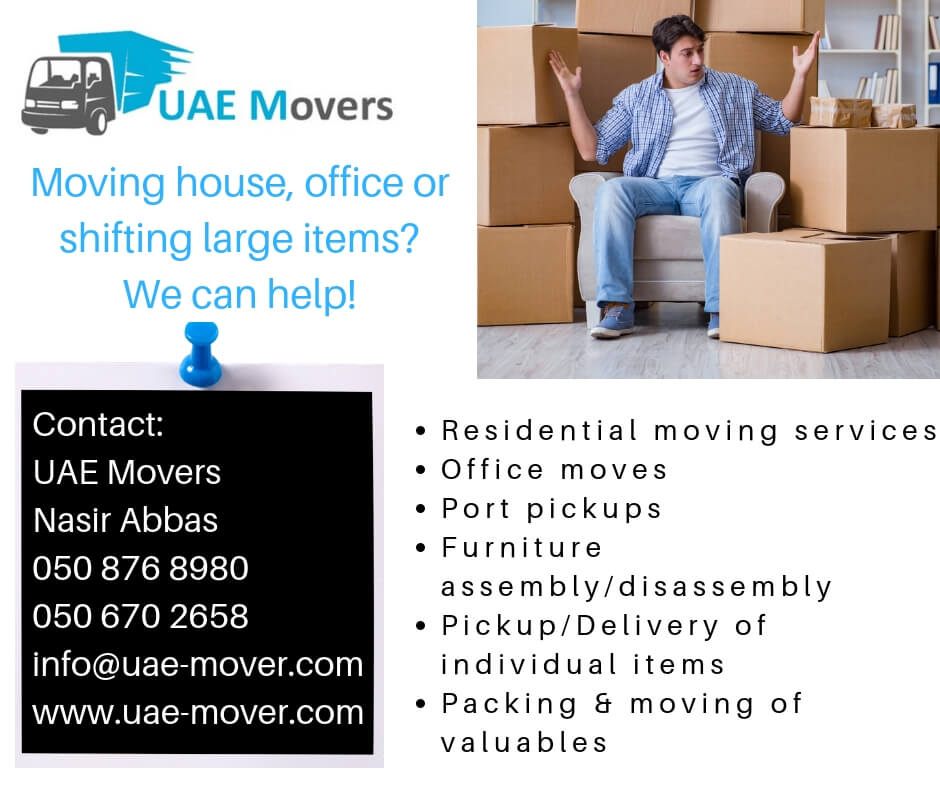 UAE Mover is recognized as a best movers and packers in Dubai-UAE, provide moving services to their commercial and residential clients Best UAE Mover, VAN with man in Dubai, Home Mover, Officer Mover in Dubai, packer in dubai, delivery services in dubai,​Call 050 876 8980 or Whatsapp 050 670 2658 mover and packer in dubai, cheap mover in dubai, cheap packer in dubai, uae, cheap mover and packer in dubai. uae mover, dubai mover, truck rental in uae.Best dubai Mover, VAN with man in uae, Home Mover,home mover in dubai, home mover in uae, Officer Mover in uae, packer in uae, delivery services in uae, mover and packer in uae, cheap mover in uae, cheap packer in uae, uae, cheap mover and packer in uae. uae mover, dubai mover, truck rental in uae. quick mover in dubai, quick mover in uae. ​Call 050 876 8980 or Whatsapp 050 670 2658, Best Movers, Moving Companies Dubai, Dubai Movers Packers, Cheap Movers in Dubai, Packers Dubai, Movers and Packers, Local Movers Dubai